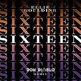 Sixteen (Don Diablo Remix)