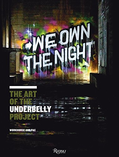 We Own the Night: The Art of the Underbelly Project Pac-station