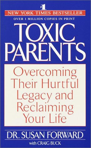 Toxic Parents por Susan Forward
