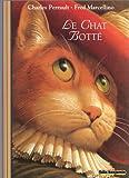 Le chat botté / Charles Perrault | Perrault, Charles (1628-1703). Auteur