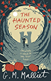 The Haunted Season (Max Tudor Book 5)