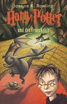 Harry Potter und der Feuerkelch (Buch 4) von [Rowling, Joanne K.]