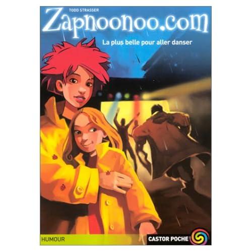Zapnoonoo.com, tome 2 : La Plus Belle pour aller danser