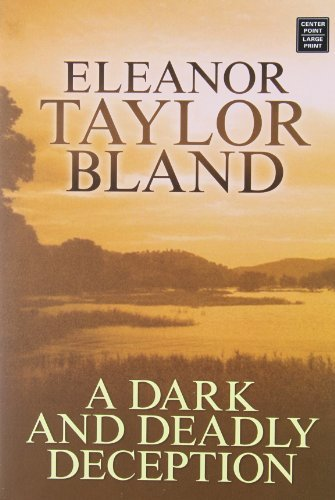 A Dark And Deadly Deception (Center Point Platinum Mystery) by Eleanor Taylor Bland (2006-05-02)