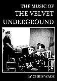 The Music of The Velvet Underground