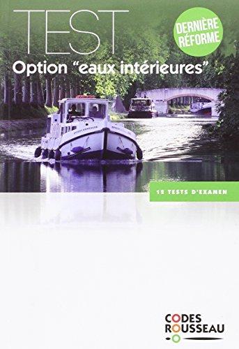 Code Rousseau test eaux intérieures 2016