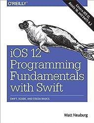 Neuburg, M: IOS 12 Programming Fundamentals with Swift
