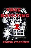 True Haunting: 2