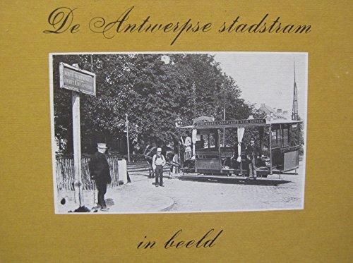 De Antwerpse stadstram in beeld
