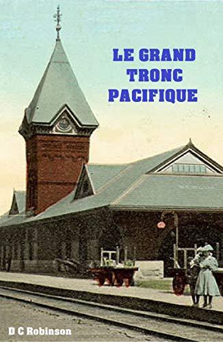 GRAND TRONC PACIFIQUE: