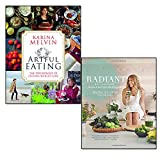 artful eating and radiant [hardcover] 2 books collection set - the psychology of lasting weight loss, recipes to heal your skin from within