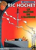 Ric Hochet, tome 52 - Le Maître de l'illusion
