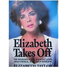 Elizabeth Takes Off: Autobiography (Windsor Selections)