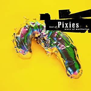 Wave Of Mutilation: Best Of Pixies [Japanese Import]