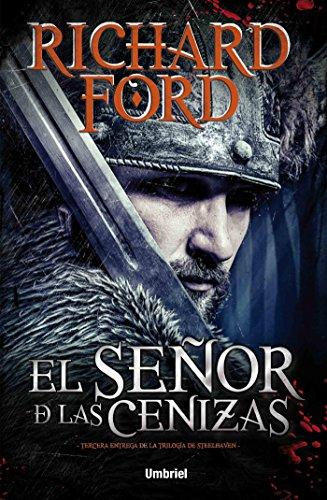 El señor de las cenizas (Umbriel narrativa nº 3) por Richard Ford