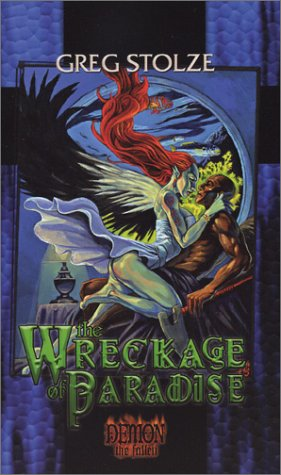 The Wreckage of Paradise (Demon the Fallen)