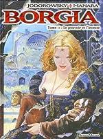 Borgia, Tome 2 - Le pouvoir et l'inceste de Alexandro Jodorowsky