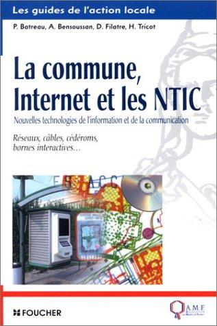 La Commune, Internet et les NTIC : Réseaux, câbles, cédéroms, bornes interactives.