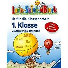 Fit für die Klassenarbeit (1. Klasse): Deutsch und Mathematik (Lern-Spiel-Block mit Maxi Maus)