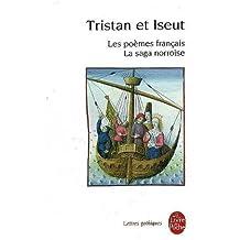 Tristan et Iseut. Les poemes francais, La saga norroise (Ldp Let.Gothiq.)