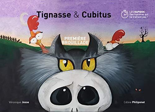 Première Brouillade: Les aventures de Tignasse et Cubitus (Les rapidos : des histoires qui ne traînent pas ! t. 1) (French Edition) (Squelettes Les Halloween)