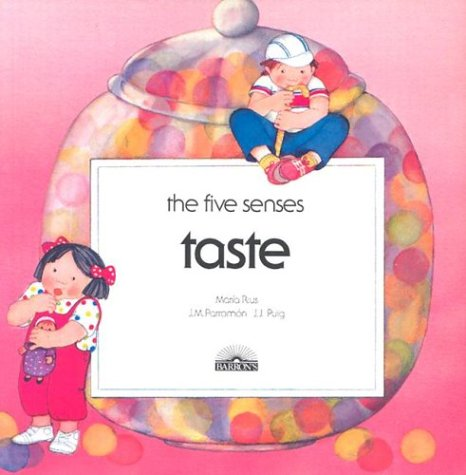 Taste (Five Senses (Barron Paperback))