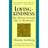 Loving-Kindness: The Revolutionary Art of Happiness by Sharon Salzberg (1995-01-24)