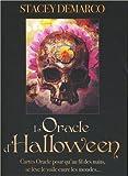 L'oracle d'Halloween : Cartes oracle pour qu'au fil des nuits, se lève le voile entre les mondes... Avec 36 cartes