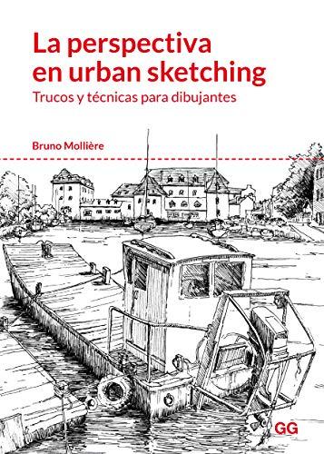 La perspectiva en urban sketching: Trucos y técnicas para dibujantes por Bruno Mollière