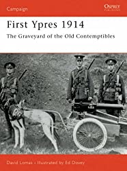 First Ypres 1914: The graveyard of the Old Contemptibles (Campaign)