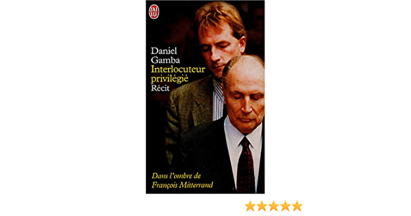 Amazon Fr Interlocuteur Privilegie Gamba Daniel Deschodt Pierre Livres