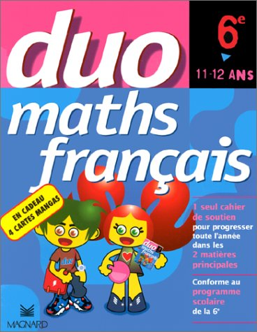 Duo : Mathématiques - Français, 6e