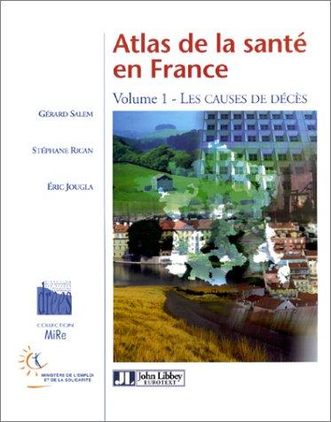 Atlas de la santé, France, tome 1