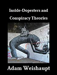 Inside-Dopesters and Conspiracy Theories (The Anti-Elite Series Book 7)
