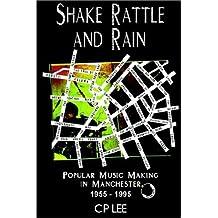 Shake Rattle & Rain