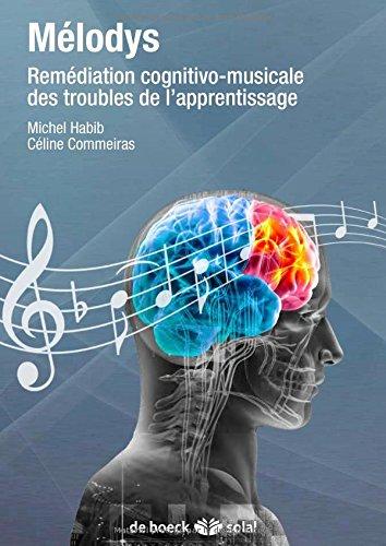 Melodys + CD audio exercices pratiques de rééducation pour mieux lire et ecrire par Michel Habib, Céline Commeiras
