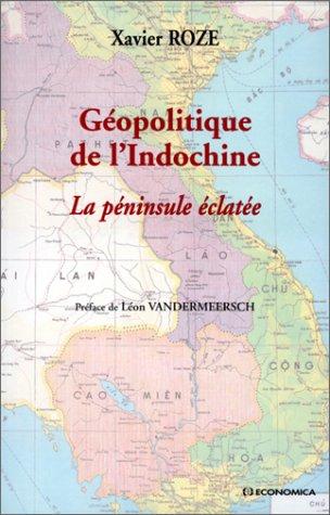 Géopolitique de l'Indochine : la péninsule éclatée