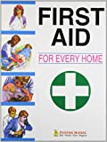 First Aid for Every Home