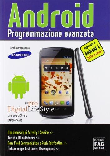 Android. Programmazione avanzata. Ediz. illustrata