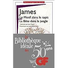 La bibliothèque idéale des 50 ans GF, Tome 21 : Le Motif dans le tapis ; la Bête dans la jungle
