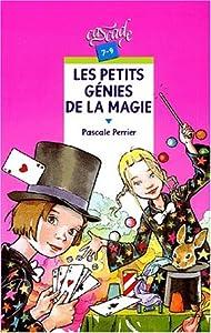 """Afficher """"Les petits génies de la magie"""""""