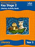 KS2 Literacy Activity Book: Year 5 (Letts Primary Activity Books for Schools): Literacy Textbook - Year 5