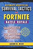 Ultimate Unofficial Survival Tactics for Fortnite Battle Royale: Sharps (Ultimate Survival Tactics for Fortnite B) (English Edition)