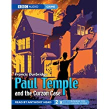 Paul Temple and the Curzon Case (BBC Audiobooks)