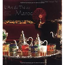 L'Art du thé au Maroc