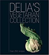 Delia's Vegetarian Collection by Smith, Delia ( Author ) ON Sep-07-2006, Paperback