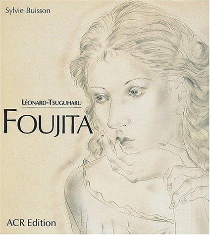 La vie et l'oeuvre de Léonard-Tsuguharu Foujita, Tome 2