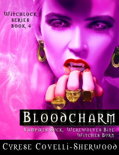 Bloodcharm (Witchlock Book 4)