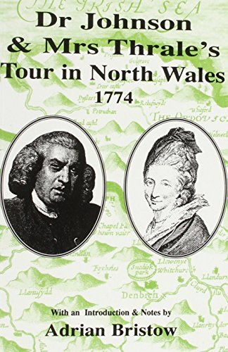 Dr.Johnson and Mrs.Thrale's Tour in North Wales 1774 by Samuel Johnson (1995-10-06)