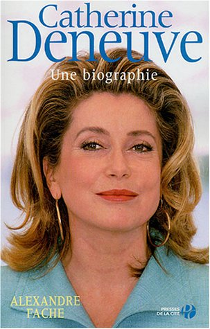Catherine Deneuve : Une biographie